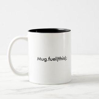Mug.fuel(this); Two-Tone Coffee Mug