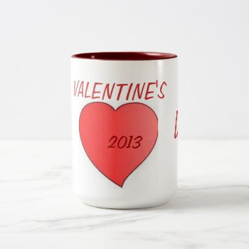 Mug Happy Valentine's Day 2013` by creativeconceptss at Zazzle