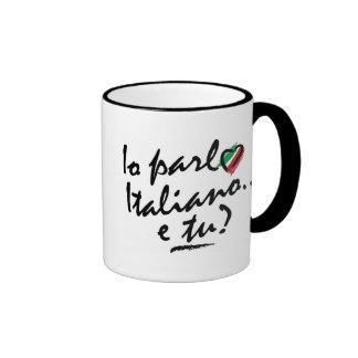 Mug: Italian - Io parlo Italiano e tu? Ringer Coffee Mug