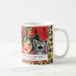 MUG-IT'S BEEN LOVELY BUT NOW I HAVE TO SCREAM CLASSIC WHITE COFFEE MUG