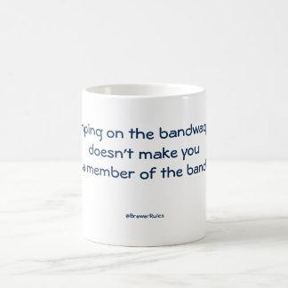 Mug: Jumping on the bandwagon doesn't make you... Coffee Mug
