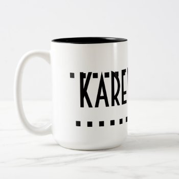 Mug Karen Lee by creativeconceptss at Zazzle