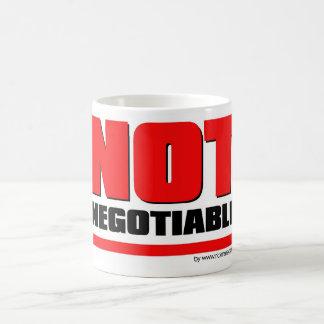 Mug Not Negotiable