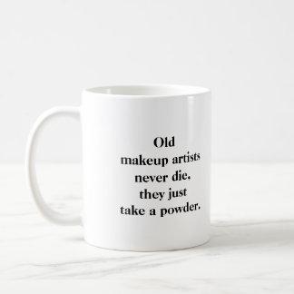 Mug - Old makeup artists never die