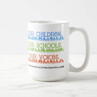 Mug: Our Children, Our Schools, Our Voices Coffee Mug