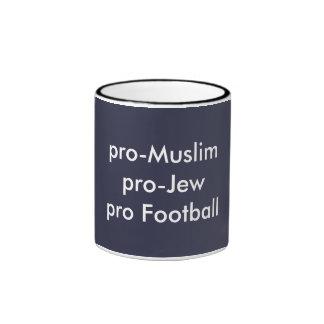 mug, pro Muslim pro Jew pro football Ringer Mug