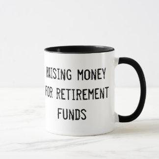 Mug : Raising money for retirement funds