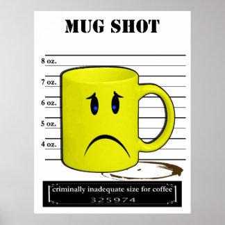 Mug Shot Coffee Mug Cup Cartoon Meme Print