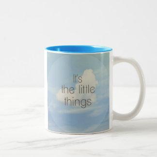 Mug ...The Little Things