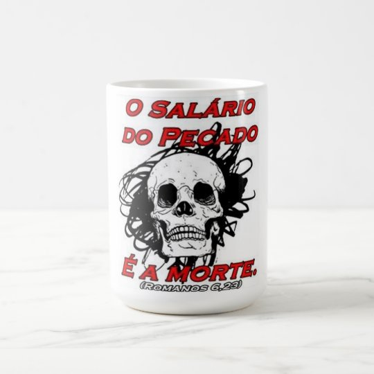 Mug the wage of the Sin is the death