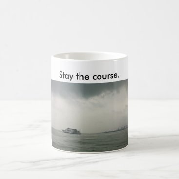 Coffee Themed Mug w/ boat on L. Michigan saying stay the course.