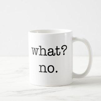 Mug What No