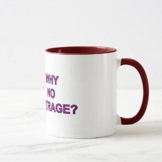 Mug - Why No Outrage ?