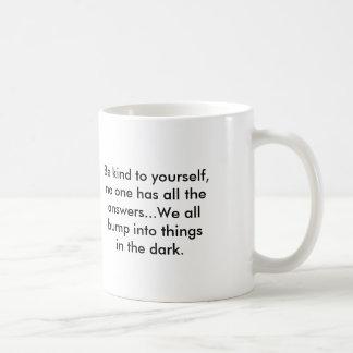 Mug with message - be kind to yourself