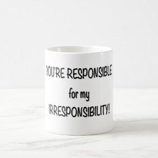 Mug Your Responsible
