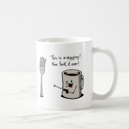 Mugging Mug