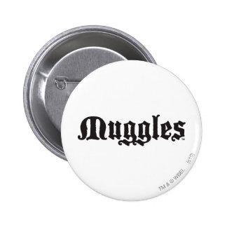 Muggles Pinback Button