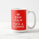 [Crown] keep calm and fuck a scorpio  Mugs
