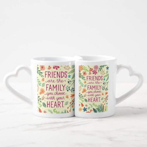 mugs friends are like family you choose