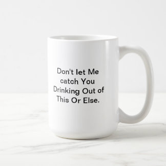 Mugs that say what you feel