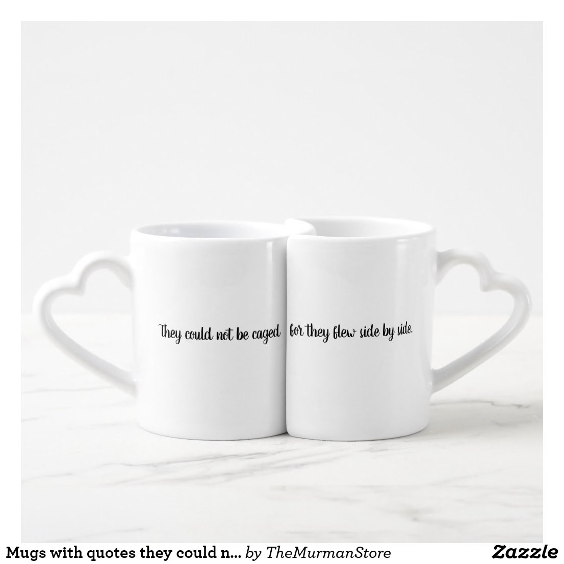 Mugs with quotes they could not be caged