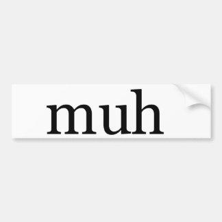 muh bumper sticker