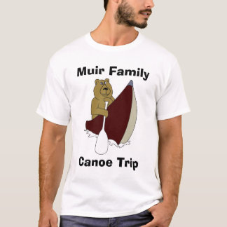 Muir Family Canoe Trip Bear T-Shirt