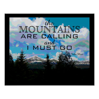 Muir quote poster art the mountains are calling