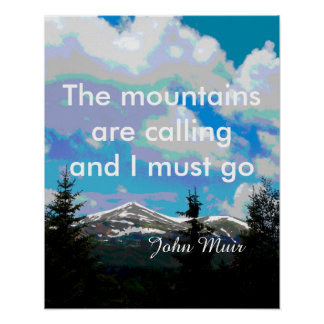Muir quote poster original nature mountain  art