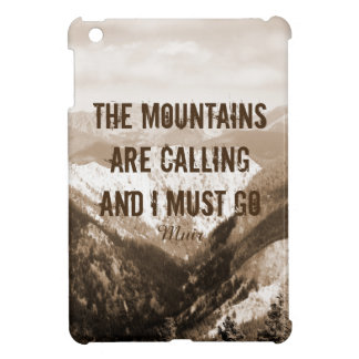 Muir quote the mountains are calling sepia photo iPad mini cases