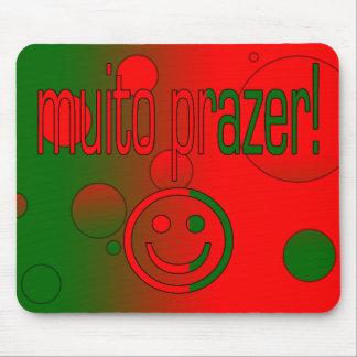 Muito Prazer! Portugal Flag Colors Pop Art Mouse Pad