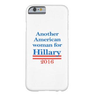 Mujer americana para Hillary Clinton Funda De iPhone 6 Barely There