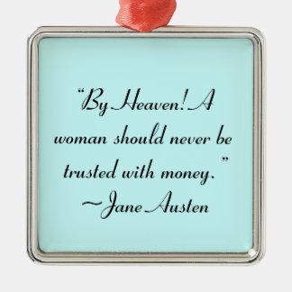 Mujer no de confianza con la cita de Jane Austen Ornamento De Navidad