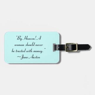 Mujer no de confianza con la cita de Jane Austen Etiquetas Bolsa