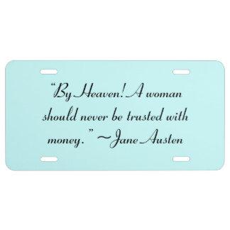 Mujer no de confianza con la cita de Jane Austen Placa De Matrícula