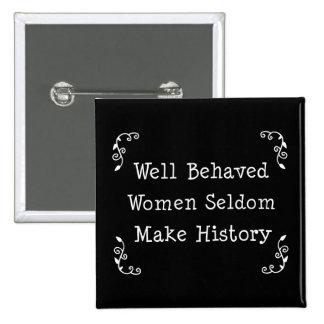 Mujeres bien comportadas pin cuadrada 5 cm