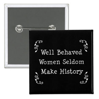 Mujeres bien comportadas pin cuadrado