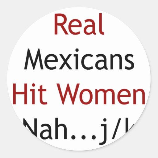 Mujeres de golpe reales de los mexicanos Nah JK Etiqueta Redonda