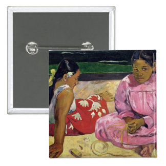Mujeres de Tahití, en la playa, 1891 Pin Cuadrada 5 Cm