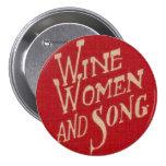 Mujeres y canción del vino pins