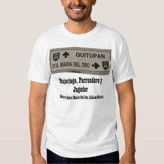 Mujeriego, Parrandero y Jugador T Shirt