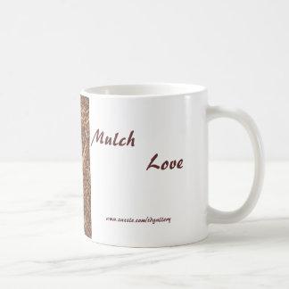 Mulch love - mug by tdgallery
