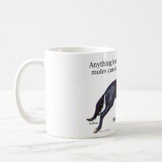 Mules are Better mug