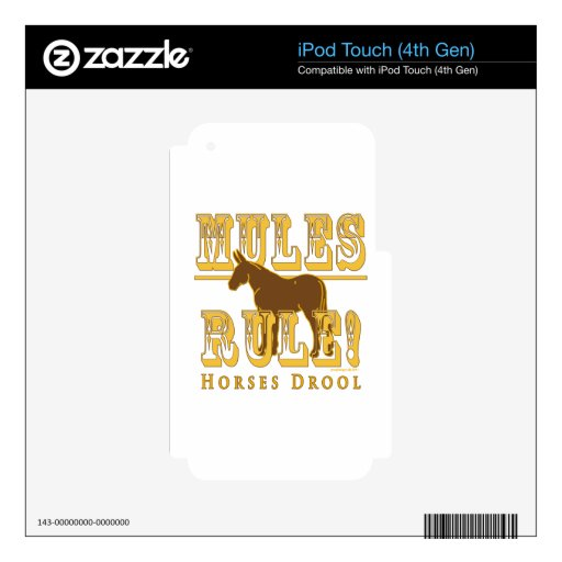 Mules Rule Horses Drool 2 iPod Touch 4G Decals