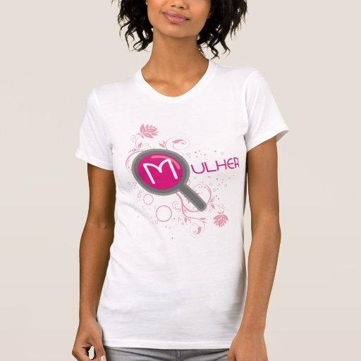 mulher__ tshirts
