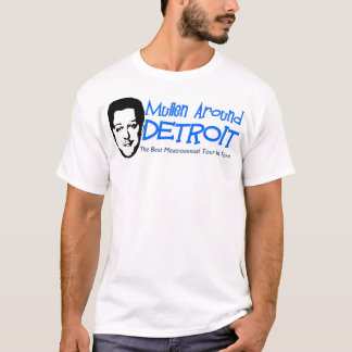 Mullen Around Detroit Tours T-Shirt