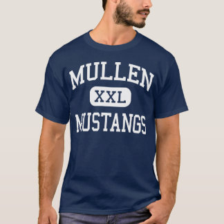Mullen - Mustangs - High School - Denver Colorado T-Shirt