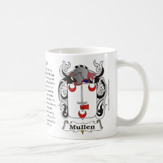 Mullen, the History, the Meaning and the Crest on Coffee Mug