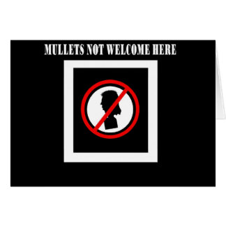 Mullets Not Welcome Here Card