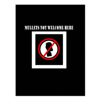 Mullets Not Welcome Here Postcard